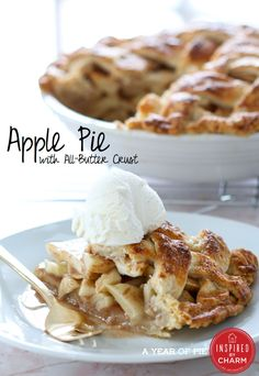 A Year of Pie: Apple Pie with All-Butter Crust | Inspired by Charm