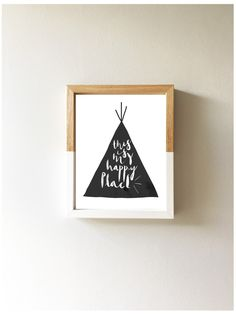 This is my happy place teepee tipi print A4 8x10 7x5 | Nursery Kids Room Monochrome Wall Art Print Black and White by littlempapergoods on Etsy https://www.etsy.com/uk/listing/480418301/this-is-my-happy-place-teepee-tipi-print