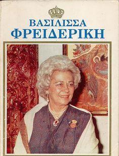 Federica, Reina Consorte de Grecia, madre de Sofía de Grecia, Reina Consorte de España.