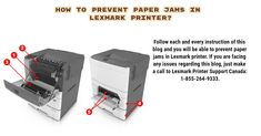 This presentation represents the way, how to prevent paper jams in Lexmark printer. If you are facing any issues regarding this presentation, just make a call … Printer, Paper, Presentation, Canada, Number, Blog