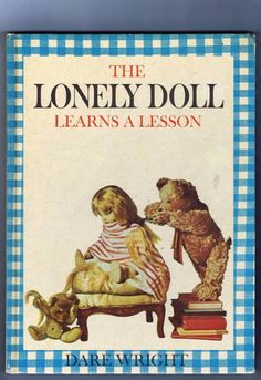 Vintage The Lonely Doll Learns A Lesson Book by chemindesmuguets, $25.00