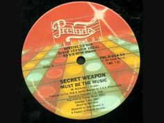Secret Weapon - Must Be The Music  Year: 1981  Keep The Funk Alive !!