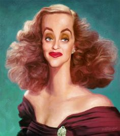Bette Davis. Funny Caricatures, Celebrity Caricatures, Cartoon Faces, Funny Faces, Create A Comic, Bette Davis Eyes, Funny Illustration, Funny Cute, Movie Stars