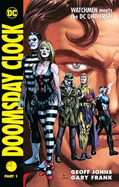 Seven years after the events of Watchmen, Adrian Veidt has been exposed as the murderer of millions. Now a fugitive, he has come up with a new plan to save his once-adoring world: find Dr. Manhattan. Alongside a new Rorschach and the deadly Mime and Marionette, he arrives in the DC Universe and finds it on the brink of collapse. Sexy Geek, Got Books, Books To Read, Dc Universe Rebirth, Doomsday Clock, Geoff Johns, Clock Parts, Book Writer, Free Reading