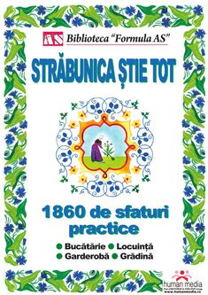 Străbunica ştie tot by Cristiana Toma via slideshare Teacher Supplies, Eating Well, Good To Know, Health And Beauty, Make It Simple, Helpful Hints, Books To Read, Diy And Crafts, Projects To Try