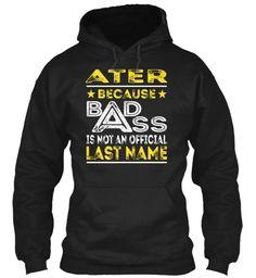 ATER - Badass Name Shirts #Ater