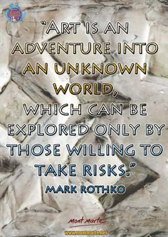 Art Quote by Mark Rothko, designed by Mont Marte.