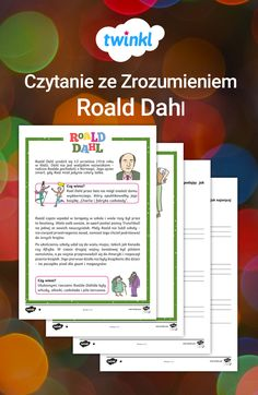 """13 września to Dzień Roalda Dahlda - z tej okazji mamy dla Was czytankę ze zrozumieniem na temat życia autora """"Charliego i fabryki czekolady""""!  #roald #dahl #charlie #fabryka #czekolady #literatura #czytanie #ze #zrozumieniem #czytanka #język #polski #lekcja #szkoła #nauka #podstawowa #klasa #autor #życie #biografia #twinkl #polska Roald Dahl, Biography, Author, Literatura"""