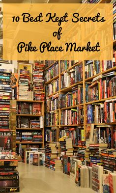 """We decided to help you explore more than the main arcade of Pike Place Market. Let's go down to the lower levels to get you started on your adventure. Here are our top ten places to shop in the """"underbelly"""" of Pike Place Market."""