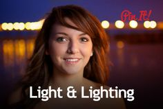 Light & Lighting - Expert Photography Tutorials
