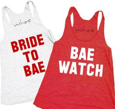 4685a7a020f313 The Bachelor   Bachelorette Theme Tank. See more. Bride to Bae   Bae Watch  Tank – Design Like WhoaBride to Bae   Bae Watch. Design Like Whoa