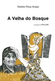 A Velha do Bosque - Cata Livros Na Casa da Leitura http://195.23.38.178/casadaleitura/portalbeta/bo/portal.pl?pag=sol_lm_fichaLivro&id=1592