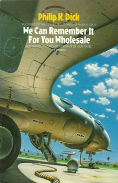 """Philip K Dick's """"We Can Remember It For You Wholesale"""", HarperCollins, 1994, cover by Chris Moore"""