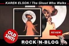 HERZPLATTEN - REMEBER THAT OLD SHIT: KAREN ELSON / The Ghost Who Walks (2010) http://nixschwimmer.blogspot.com/2016/09/karen-elson-ghost-who-walks-2010.html Am 1. Juli 2005 heiratete Jack White (The White Stripes) das ehemalige Victoria's Secrets Model KAREN ELSON auf einem Kanu im Amazonas und fünf Jahre später beweist er, dass in seinen Händen fast alles zu Gold wird. (...)