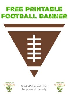 FREE! Printable Football Banner - perfect for your fireplace mantle, party food table, over the door entrance or any football party decor! SUPER BOWL decorations!