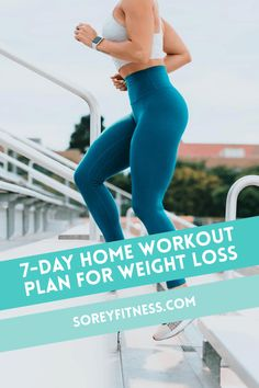Lose weight and get fit at home with our 7 day workout plan for weight loss! This plan includes a full week of workouts and a printable workout guide! | soreyfitness.com #fitness #weightloss #workouts #workoutplans