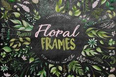 Floral Frames Watercolor Clip Art by DioFlow on @creativemarket