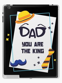 Dad You Are The King - Great Gift for Fathers Day.  Perfect gift for the son or daughter who wants to show dad how much they love him. Dad You Are The King is ideal for both dad and stepdad. An answer to your fathers day or birthday question. (ad) Birthday Questions, You Are The Father, Fathers Day Gifts, Ipad Case, Love Him, Great Gifts, Dads, Daughter, King