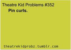 Theatre Kid Problems #352