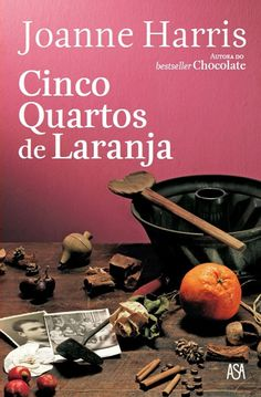 Cinco Quartos de Laranja, Joanne Harris, . Compre livros na Fnac.pt