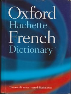 French Dictionary - Oxford Hachette