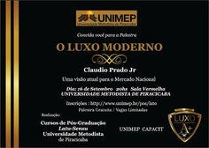 """16/09 ♥ Palestra """"O Luxo Moderno"""" por Claudio Prado Jr. ♥ Piracicaba ♥ SP ♥  http://paulabarrozo.blogspot.com.br/2016/09/1609-palestra-o-luxo-moderno-por.html"""