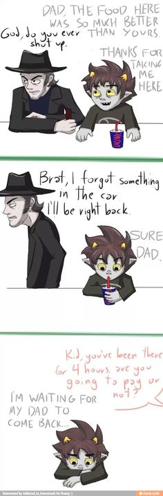 poor karkat   D: Why would you do this to my feelings...