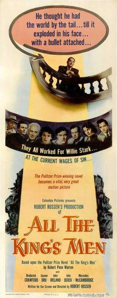 """All The Kings Men"" Broderick Crawford, Mercedes McCambridge, John Ireland, John Derek Academy Award Winners, Academy Awards, Oscar Winners, Broderick Crawford, John Derek, Cinema Posters, Movie Posters, Richard Basehart, Best Actor Oscar"