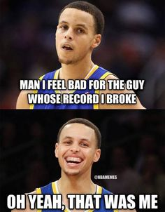 When Stephen Curry BROKE his OWN 3-point RECORD. #Warriors - http://nbafunnymeme.com/nba-memes/when-stephen-curry-broke-his-own-3-point-record-warriors #basketballmemes