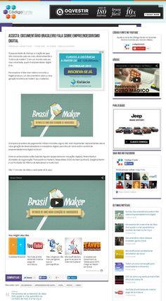 Título: Assista: documentário brasileiro fala sobre empreendedorismo digital. Veículo: Código Fonte. Data: 23/02/2015. Cliente: Pagtel.