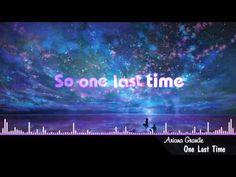 Nightcore - One Last Time - YouTube