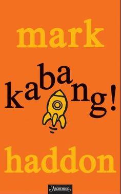 """LUS 15 """"Kabang! - (eller 70 000 lysår)"""" av Mark Haddon"""