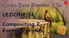 Blender 2.7x - Corso Base - Lezione 34: Compositing 2 (PRATICA) [ITA]