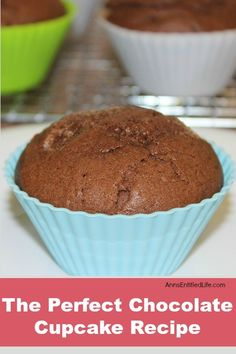 Perfect Chocolate Cupcake Recipe. This Perfect Chocolate Cupcake ...