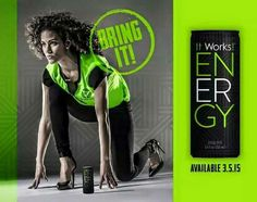 March 5th is just around the corner. I'll be looking for people interested in trying the new energy drink at my price! Sandymontes6.myitworks.com