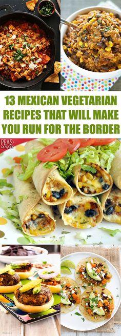 13 Mexican Vegetarian Recipes That Will Make You Run For The Border #vegetarian…