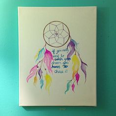 Custom dream catcher paintings done in watercolor. Choose your colors, quotes and canvas size.