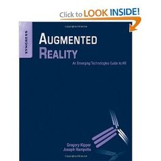 Augmented Reality: An Emerging Technologies Guide to AR [Paperback]