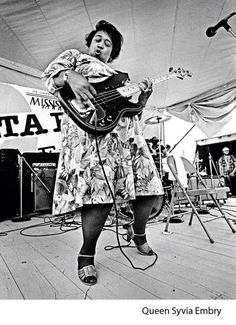 """QUEEN SYLVIA EMBRY The future blues singer and bassist was born Sylvia Lee Barton in Arkansas in Her grandmother taught her the piano when she was younger, a strict arrangement. """"She demanded I."""