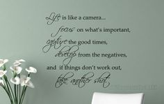 Wall Decal Quote  LIfe is like a Camera  by MagnumTekGraphics, $20.00