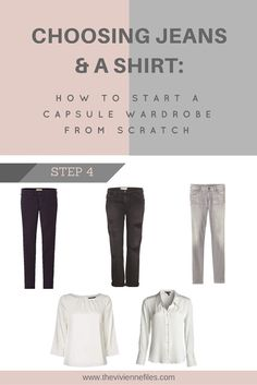 How to build a capsule wardrobe from scratch - step 4 - jeans and a shirt