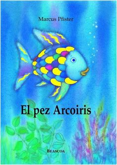 El pez Arcoiris Del Conte, Google Hangouts, Rainbow Fish, Working With Children, I Love Books, Story Time, Childrens Books, Iphone Wallpaper, Illustrators