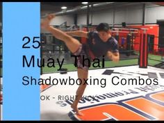 25 Muay Thai Shadowboxing Combos - YouTube Aikido, Muay Thai Workouts, Muay Thai Training, Mma Training, Ufc Fighters, Martial Arts Workout, Kickboxing Workout, Mma Boxing, Chiropractic Wellness