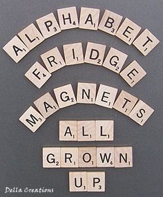 Scrabble Alphabet Refrigerator Magnets (these are on Etsy, but could easily make these!)
