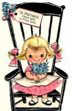 To from her little girl (so cute!). #vintage #Mothers_Day #cards