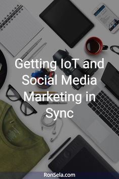Getting IoT and Social Media Marketing in SyncIn the social media age, consumers are more informed than ever. They want to find out what solutions you offer in detail, or even to try them out before they buy. They want to know what the benefits are – experientially. This calls for a sync between Internet of Things (IoT) and social media.