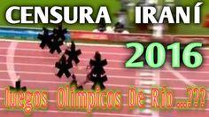 Juegos Olímpicos De Río Y Censura Del Gobierno Iraní ¡ACLARACIÓN!
