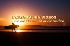7 geniale Australien-Videos, die Lust auf mehr machen und deine Sehnsucht nach Down Under wecken. Deine Fernweh-Arterie wird explodieren.