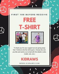 To thank you for your support we are giving away free T-Shirts to the fist 100 buyers. choose the one you like and send us an email with the details ( color, model, size, etc. )  www.kidraws.com  #free #discount #gratis #rebajas #order #compras #tshirt #followers #camiseta #buyer #chooseone #elige #like #online #shopping #tienda #dresses #skirts #faldas #short