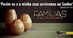Avivamento Na Família   Biblia na Web - www.biblianaweb.com.br Videos, Happy Family, Gods Grace, Trust God, Word Of God